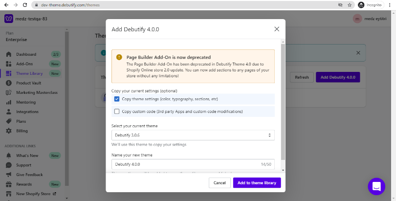 Confirm the settings that you wish to copy from the previous version to Debutify 4.0. theme
