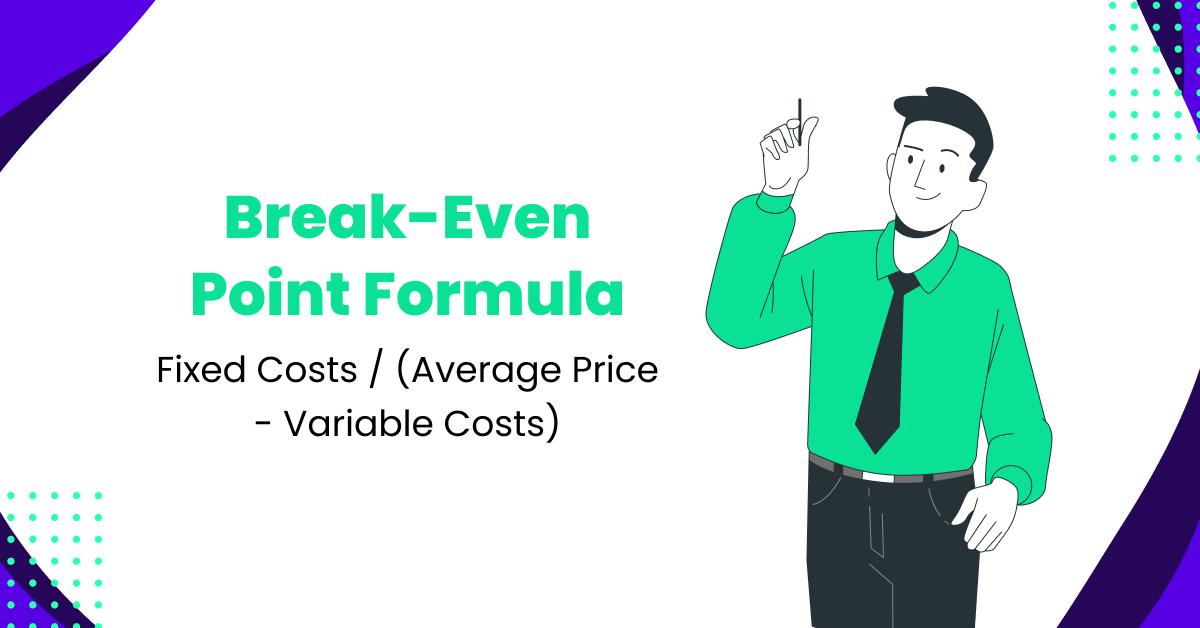 Break-Even Point Formula